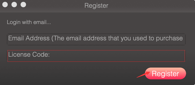 Fill up Your Email Address and License Code