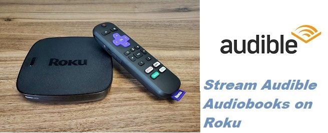 Stream Audible en Roku