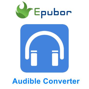 Audiobook Converter-Epubor Audible Converter