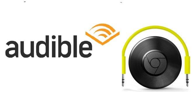 Reproduce audiolibros audibles en Chromecast