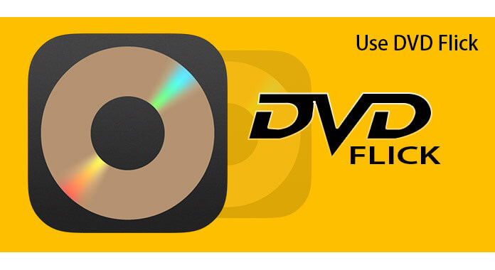 How To Use Dvd Flick